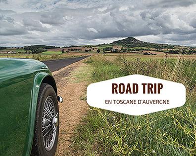 Road Trip en Toscane d'Auvergne