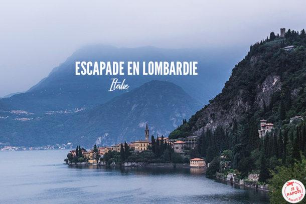 Escapade : La Lombardie et ses lacs
