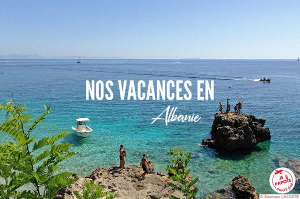 Nos Nos En AlbanieBlog Voyage Nos Vacances En En AlbanieBlog Voyage Vacances AlbanieBlog Vacances rCoeBdx