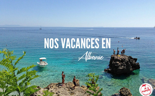 Voyage en Albanie ? Et pourquoi pas ?