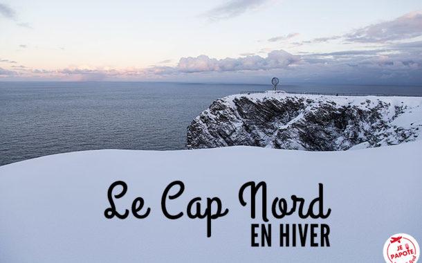 Se rendre au Cap Nord l'hiver