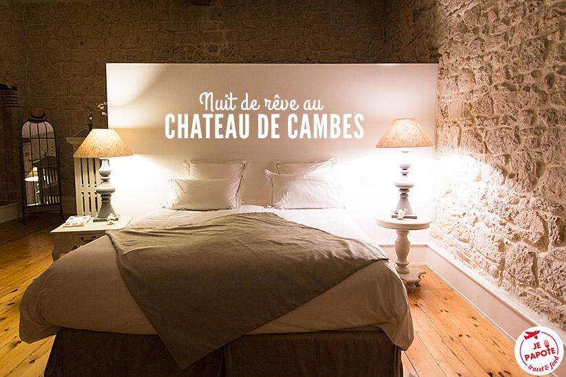 Nuit de rêve au Château de Cambes