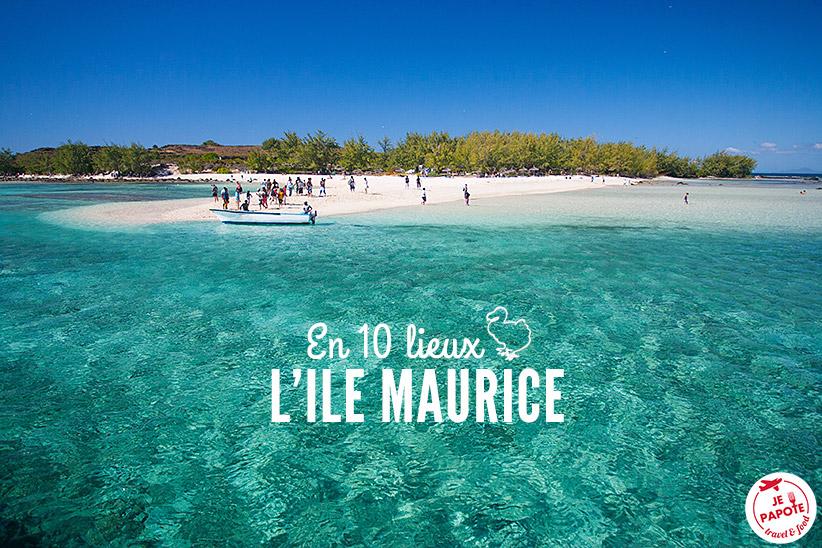 Top 10 Des Lieux A Visiter Lile Maurice