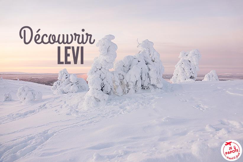 Que faire à Levi en Laponie finlandaise ?