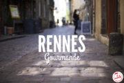 Visiter Rennes : Balades & gastronomie