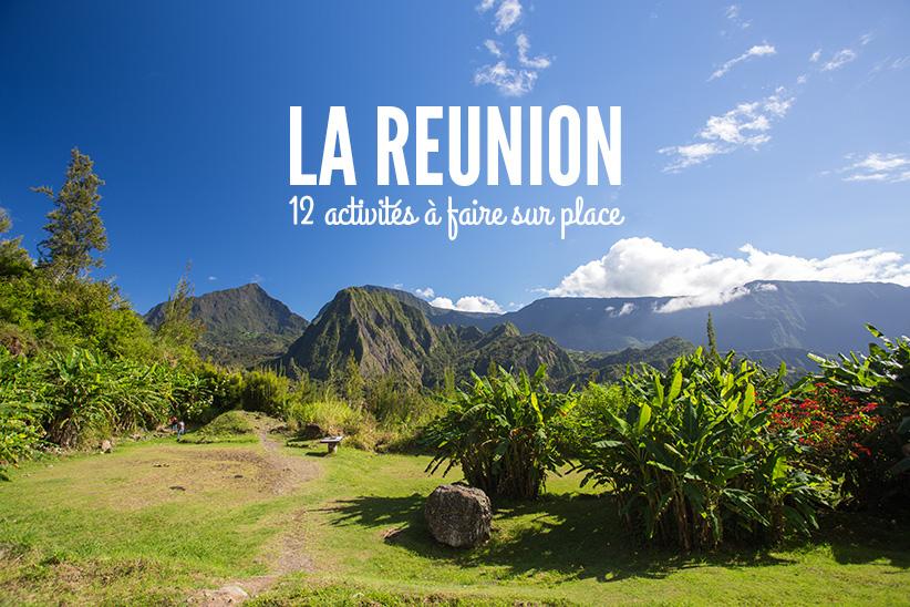 Voyage à La Réunion : Que faire ? Que voir ?
