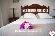Hôtel à La Réunion : mes bonnes adresses pour se loger