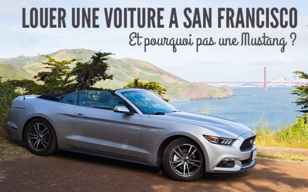 Louer une voiture à San Francisco