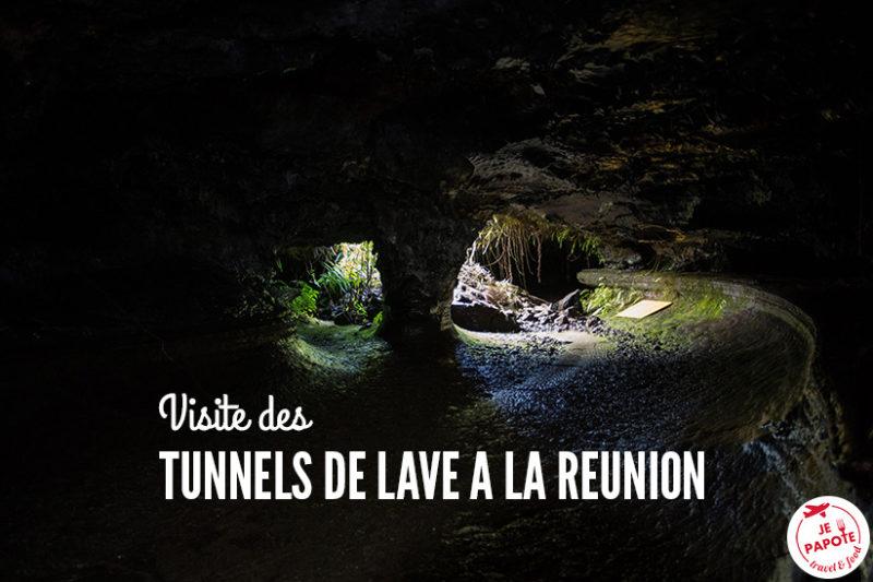 visite tunnel de lave la réunion