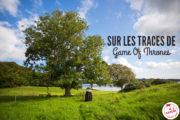 Voyage sur les lieux de tournage de Game Of Thrones en Irlande du Nord