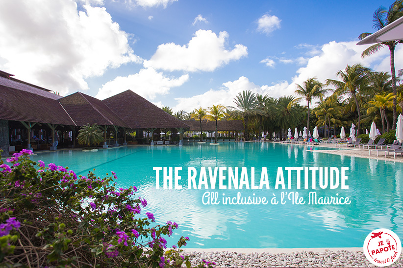 The Ravenala Attitude : All inclusive à l'Ile Maurice