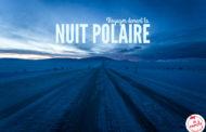 Voyager durant la nuit polaire en Laponie