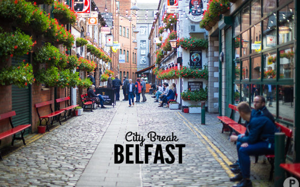 Visiter Belfast le temps d'un week-end