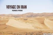 Voyage en Iran : 1ère approche en mode road trip