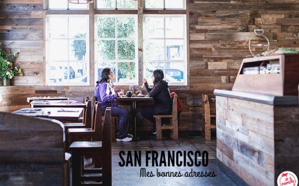 Où manger à San Francisco ? Mes bonnes adresses