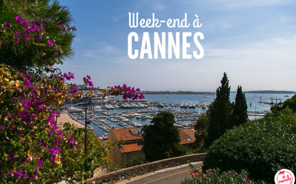 Visiter Cannes le temps d'un week-end