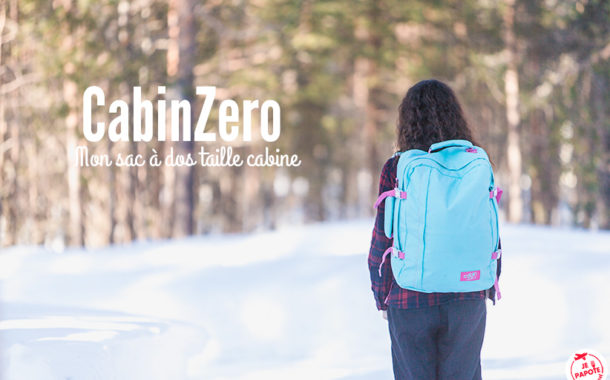 6 raisons de craquer pour un sac à dos cabine CabinZero