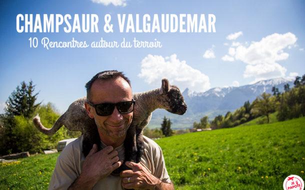 Champsaur & Valgaudemar : Mon escapade gourmande !