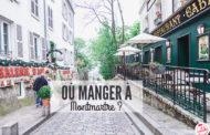 Où manger à Montmartre ?