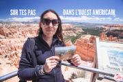 Sur tes pas dans l'Ouest Américain en 10 photos