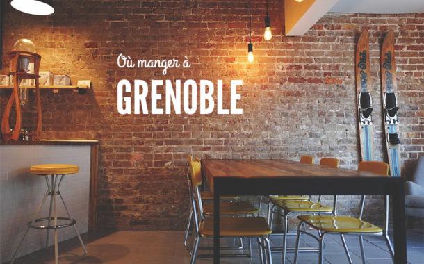 Où manger à Grenoble ? Mes bonnes adresses