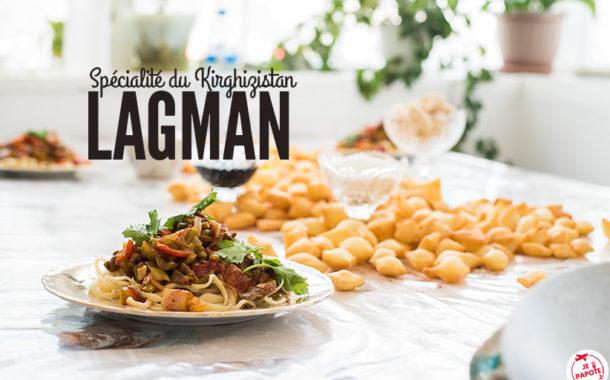 Le laghman : spécialité culinaire du Kirghizistan (recette)
