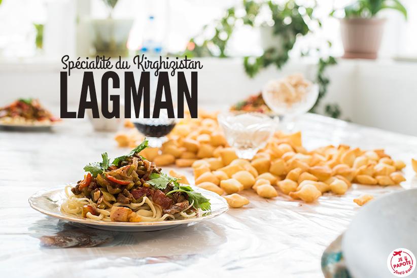 Le lagman : spécialité culinaire du Kirghizistan (recette)