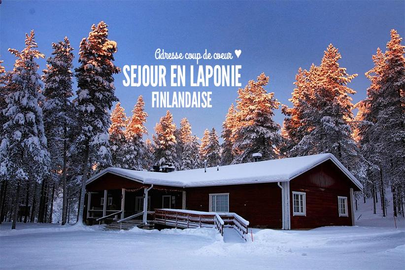 Voyage en Laponie tout compris : mon adresse coup de coeur !
