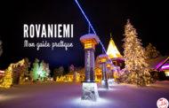 Séjour à Rovaniemi : mon guide pratique en 10 questions