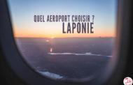 Les aéroports en Laponie : lequel choisir ?