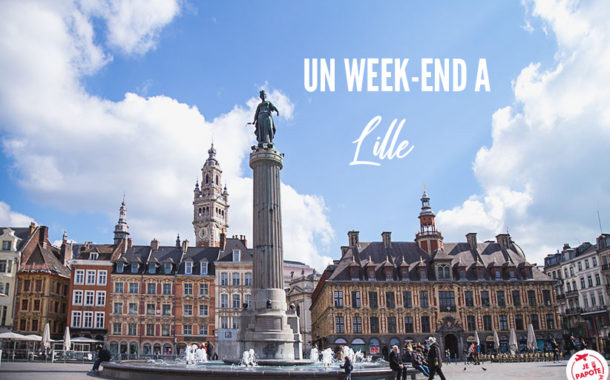 Visiter Lille le temps d'un week-end