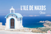 Visiter Naxos : Que faire, que voir ?