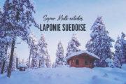 Séjour multi-activités en Laponie suédoise
