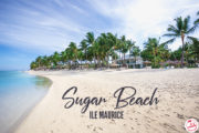 On a testé : L'hôtel Sugar Beach à L'Ile Maurice