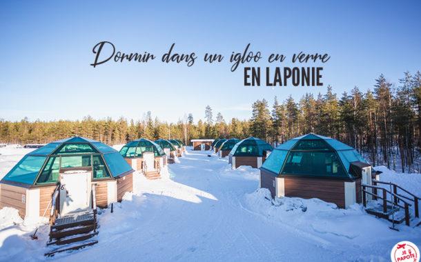 Dormir dans un hôtel igloo en Laponie
