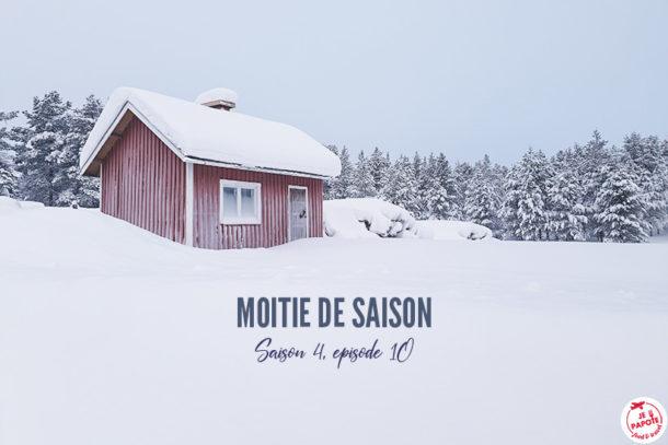 Moitié de saison – Saison 4, épisode 10