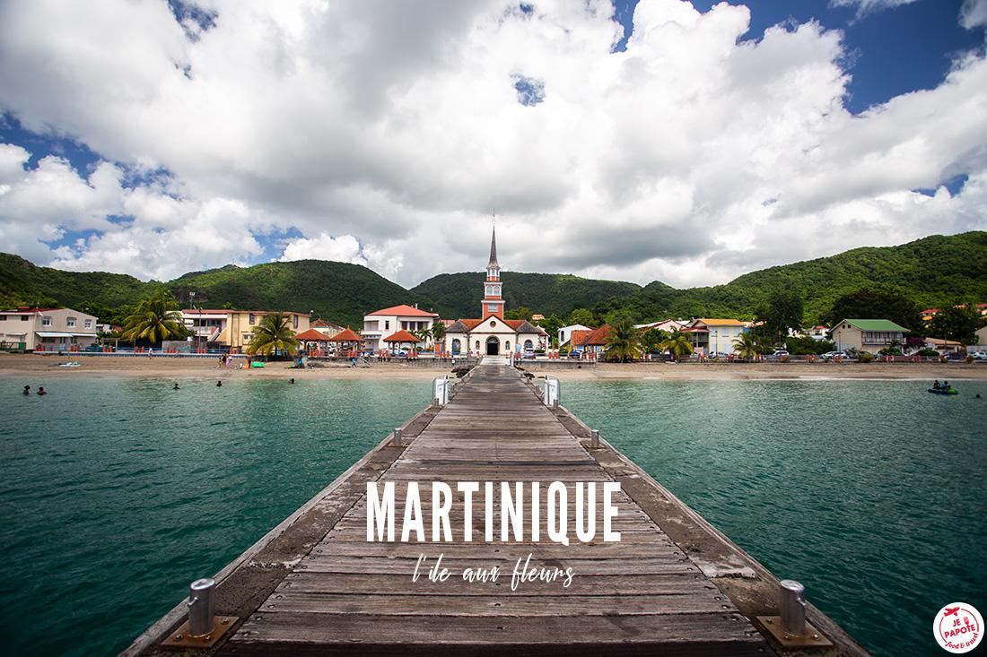 Que faire en Martinique ? Mes incontournables