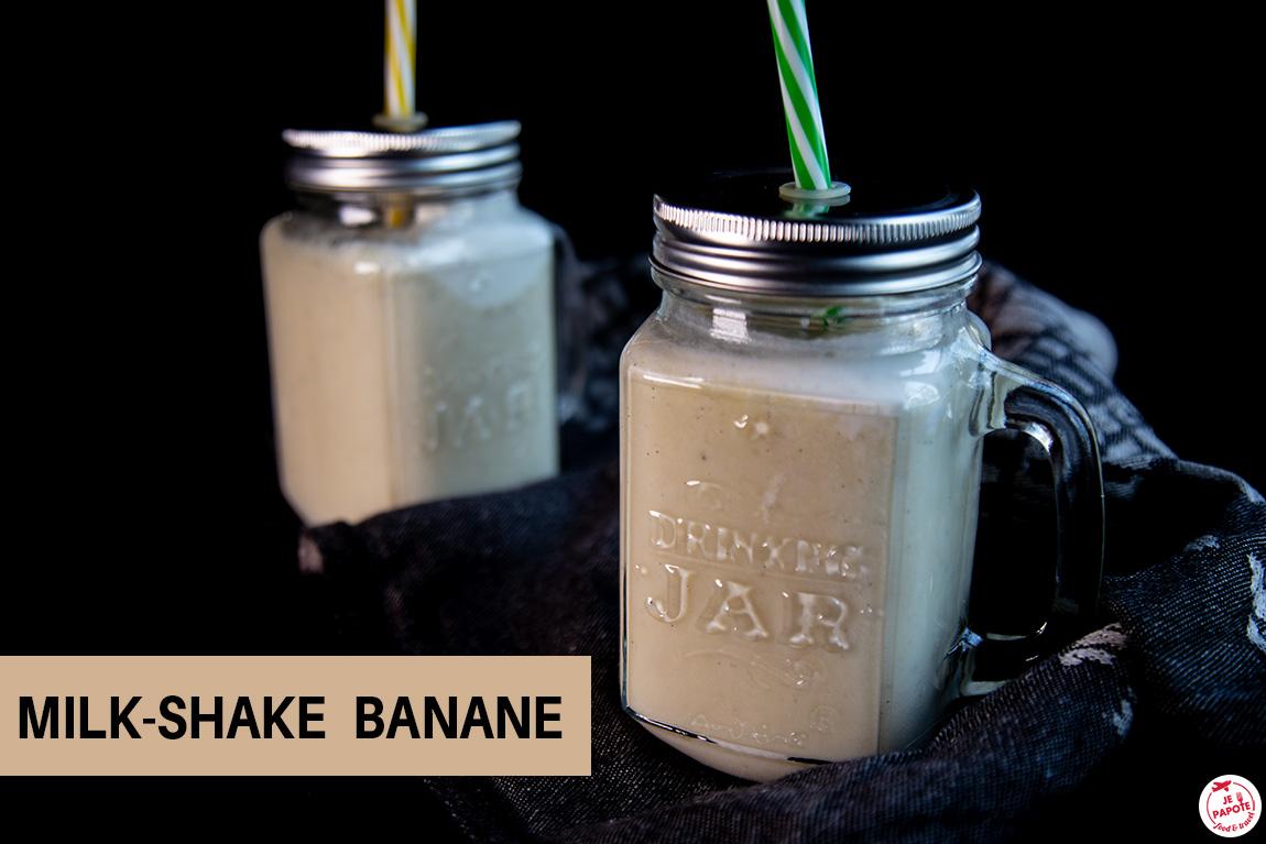 Mon milk Shake à la banane